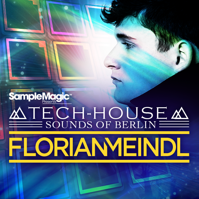 Florian Meindl Tech-House Sounds of Berlin
